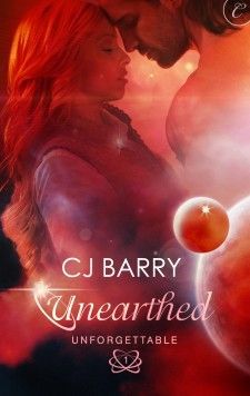 Unearthed, Book 1 in the UNForgettable series by C.J. Barry. The Unforgettable series introduced me to the Science Fiction Romance genre. Awesome. Still my favourite.