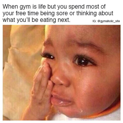 When Gym Is Life But You Spend Most Of Your Free Time Being sore or thinking about what you'll be eating next. More motivation: https://www.gymaholic.co #fitness #meme #workout