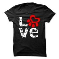 Love Paw Tee Shirt for #petlovers For a wide selection of cute pet lover t shirts visit: http://www.sunfrogshirts.com/Jill/unique-gifts-for-pet-lovers