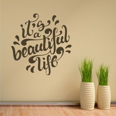 Adesivo Murale It's a Beautiful Life - Stickers Murali