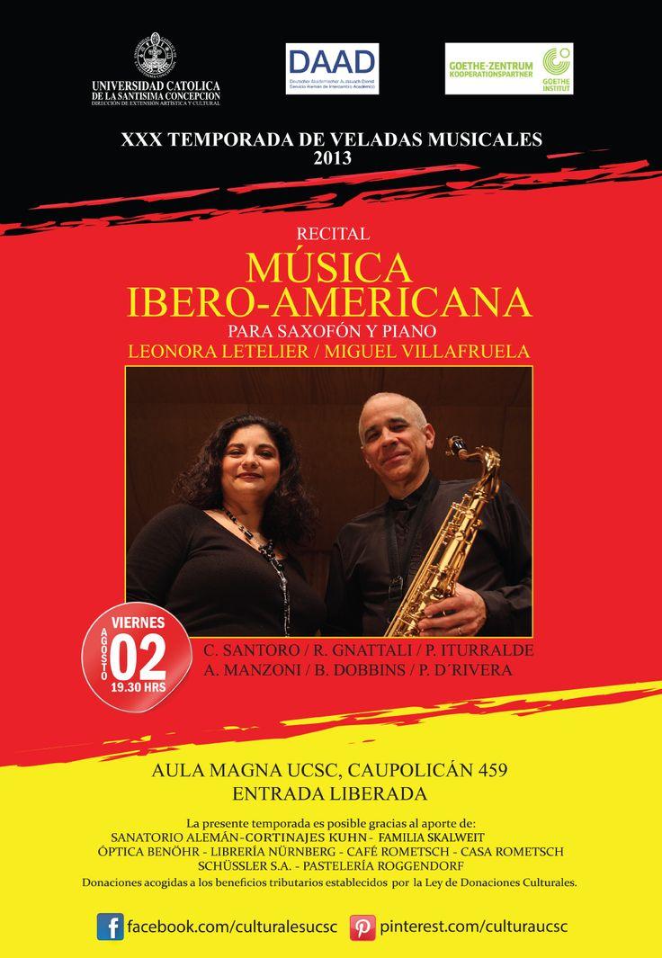 Recital de Saxofón y Piano de Miguel Villafruela y Leonora Letelier. Instituto Goethe - UCSC. Viernes 2 de agosto, 19.30 horas, en Aula Magna UCSC, Caupolicán 459. Entrada Liberada
