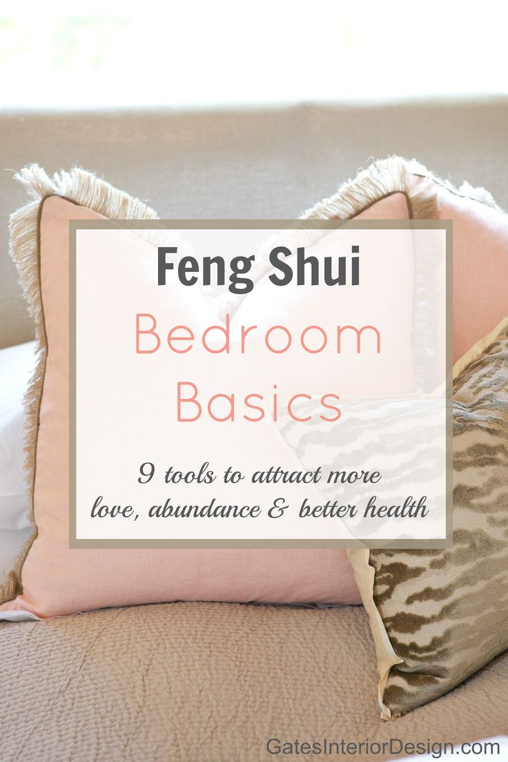 Feng shui bedroom basics gives you tips on how to attract more love, abundance and better health, simply by looking at the space you spend a third of your life. Try these 9 simple tricks and watch miracles unfold! | GatesInteriorDesign.com