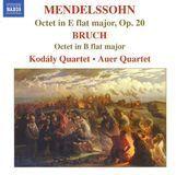 Mendelssohn: Octet in E flat major, Op. 20; Bruch: Octet in B flat major [CD], 11472377