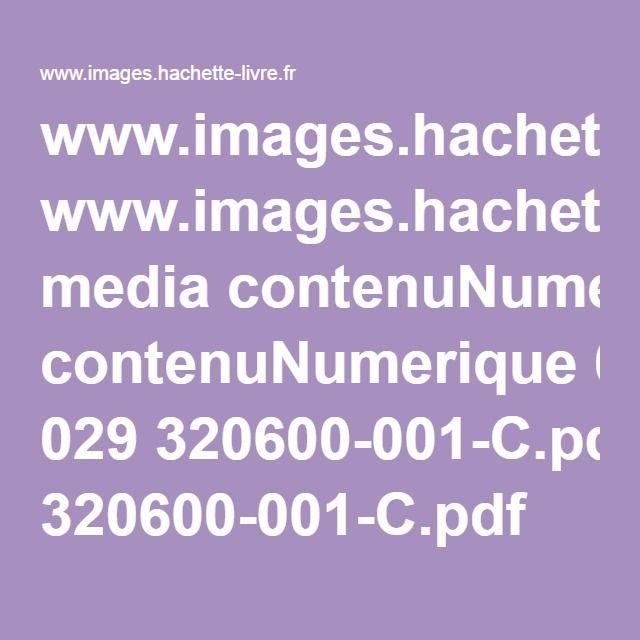 www.images.hachette-livre.fr media contenuNumerique 029 320600-001-C.pdf