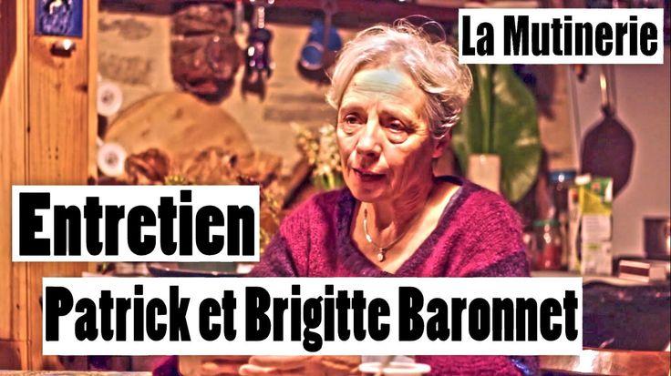La Mutinerie - Entretien - Patrick et Brigitte Baronnet [Part2]