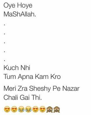 Hahhha ..... Ye acha hai ... Shakal hi itti pyari hai ;)