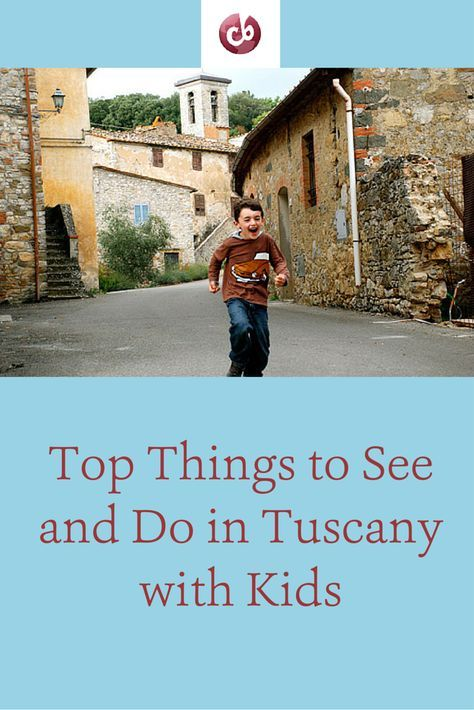 Best Sights and Activities in Tuscany with Kids