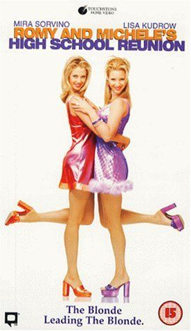 ROMY AND MICHELE'S HIGH SCHOOL REUNION (1997): Two dense, inseparable friends hit the road for their 10-year high school reunion and concoct an elaborate lie about their lives in order to impress their classmates.