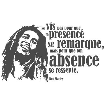 Stickers citation Bob Marley Plus