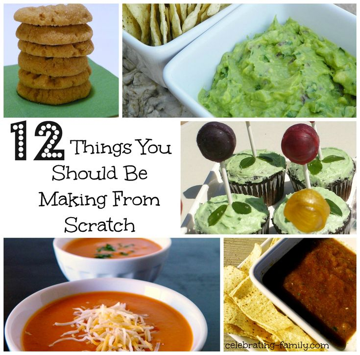 12 Things You Should Be Making From Scratch