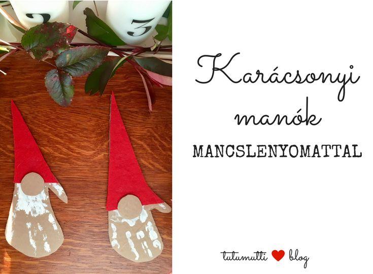 Tutumutti - Gyerekkel kreatívan blog / www.tutumutti.blog.hu / Karácsonyi manók mancslenyomattal / Hand print Christmas elves / DIY and Crafts