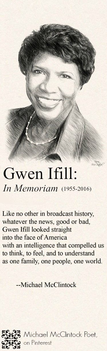 Gwen Ifill: In Memorium, poem by Michael McClintock.