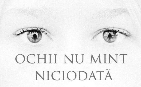 """""""Ochii nu mint niciodata."""" Iti place acest #citat? ♥Distribuie♥ mai departe catre prietenii tai. #CitateImagini: #Ochi  #romania #quotes Vez..."""
