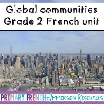 French Grade 2 Global Communities - word wall words and activities for grade 2 French Immersion students! #frenchtpt #primaryfrenchimmersionresources #primaryfrench