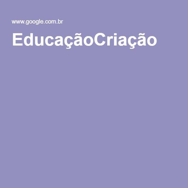 EducaçãoCriação