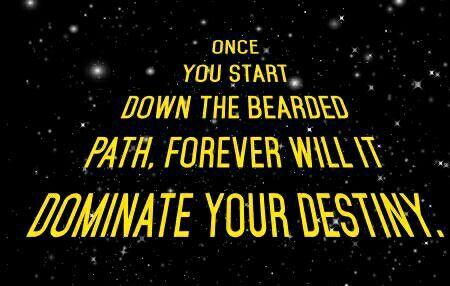 I didn't choose the beard life, it chose me. #IheartBeards #DarkSide #BringitOn