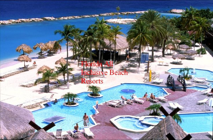 Florida All Inclusive Beach Resorts For Family