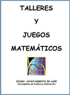 Talleres y Juegos Matemáticos. Ebook para descargar gratis. | Libros y recursos…