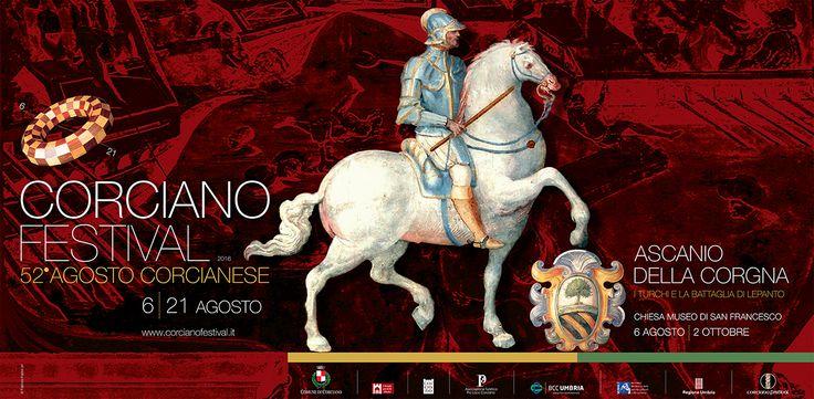 Corciano Festival / 52° Agosto Corcianese, Corciano Festival / 52° Agosto Corcianese | Dal 6 al 21 agosto 2016 16 giornate tra musica, arte, teatro, letteratura e rievocazioni storiche in ...