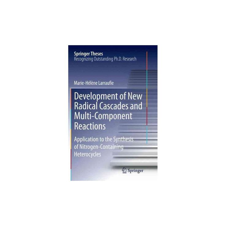 Development of New Radical Cascades and Multi-component Reactions : Application to the Synthesis of