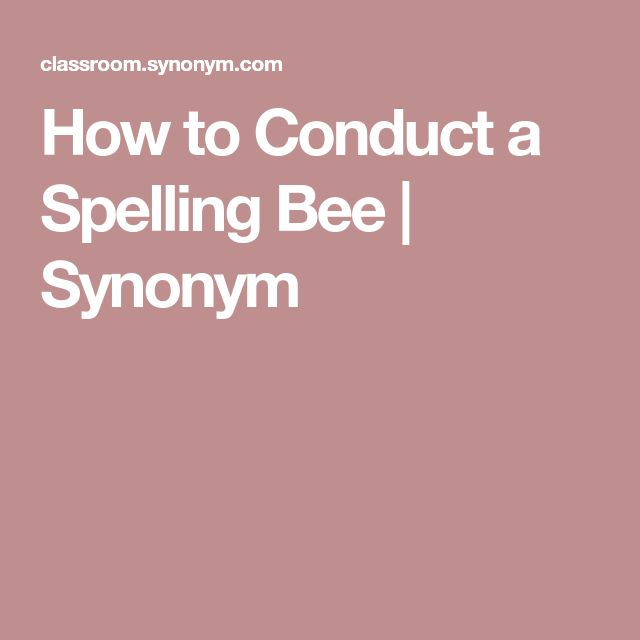 How to Conduct a Spelling Bee | Synonym