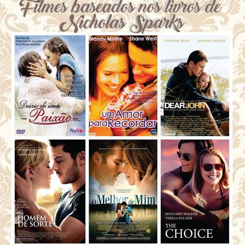 FILMES ROMÂNTICOS BASEADOS NOS LIVROS DE NICHOLAS SPARKS