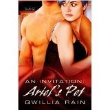 Ariel's Pet [An Invitation 2] (Kindle Edition)By Qwillia Rain