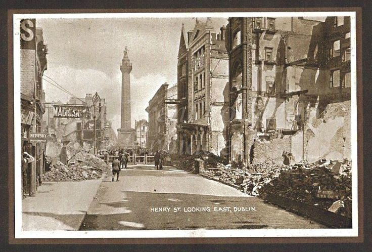 From a photo booklet published by Eason & Son of Dublin and Belfast regarding the Easter Rising of 1916.  The devastation of Henry Street looking towards Nelson Pillar – the Pillar survived the Rising but was blown-up in 1966.  The original plans for the Pillar were submitted to the organising committee by William Wilkins the London architect and the architect Francis Johnston was brought in to execute the design – he designed the G.P.O. in O'Connell St.  Construction of the Pillar was…
