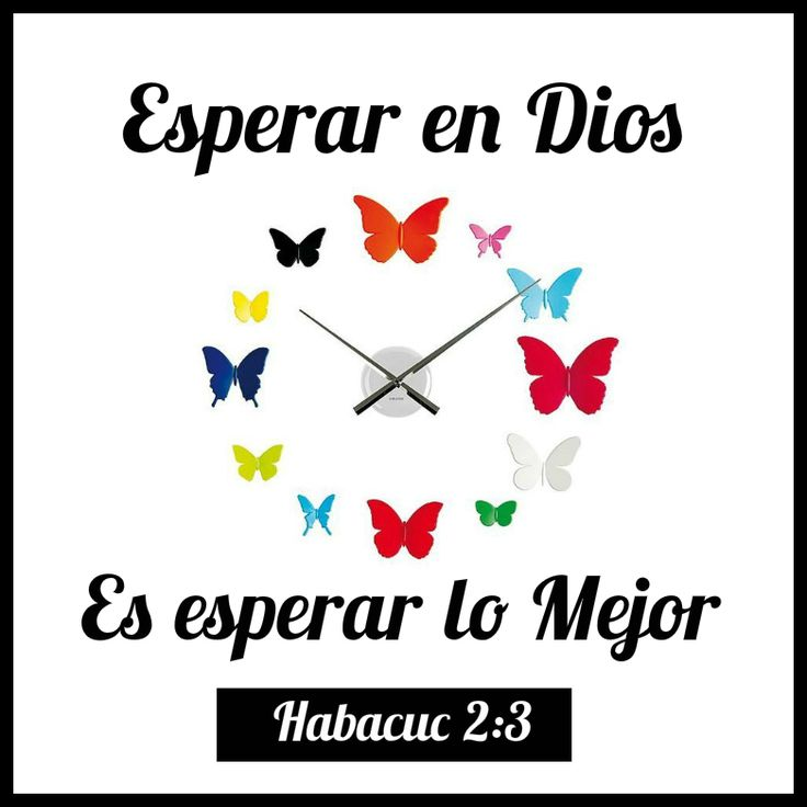 Esperar en Dios es esperar lo Mejor.