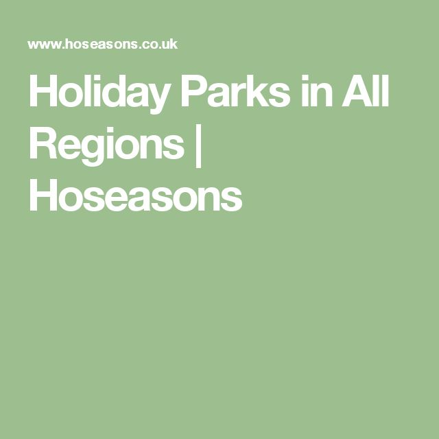 Holiday Parks in All Regions | Hoseasons