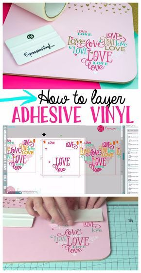 how to layer adhesive expressions vinyl