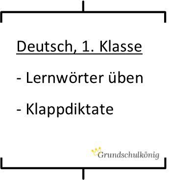 Kostenlose Arbeitsblätter für Deutsch in der 1. Klasse zum Thema Erste Wörter und Lernwörter. Mit Klappdiktaten! Klappdiktate sind eine tolle Möglichkeit, Lernwörter zu üben und den Erfolg selbst zu kontrollieren.
