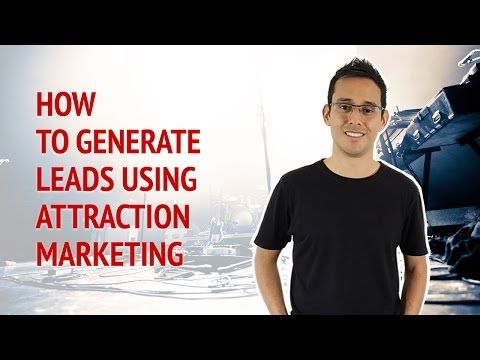 How To Generate Leads Using Attraction Marketing • Alex Ford