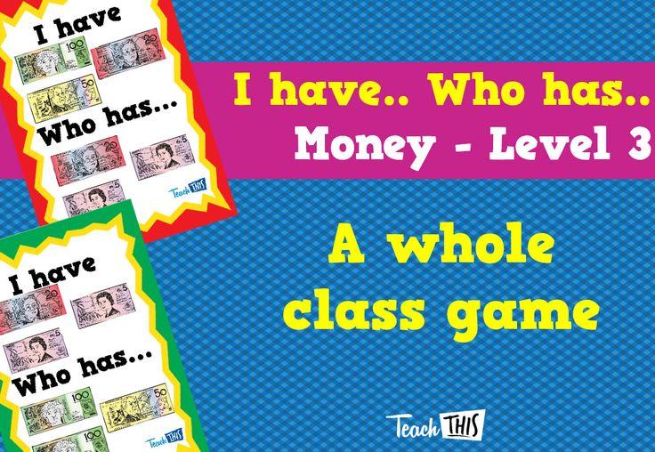 I have Who Has - Money Year 2 - Lvl 3