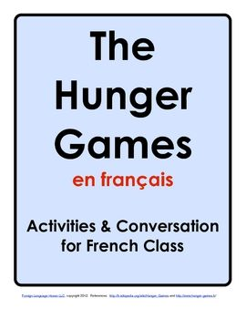 Free download: Get your students talking about The Hunger Games in French (high school level I)