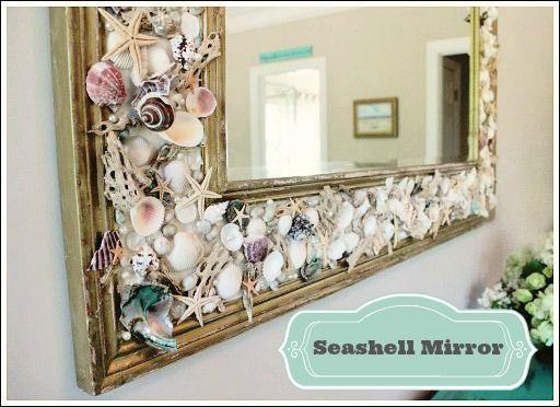 Make your own seashell mirror!  http://www.jenniferdecorates.com