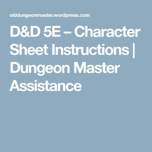 D&D 5E – Character Sheet Instructions | Dungeon Master Assistance