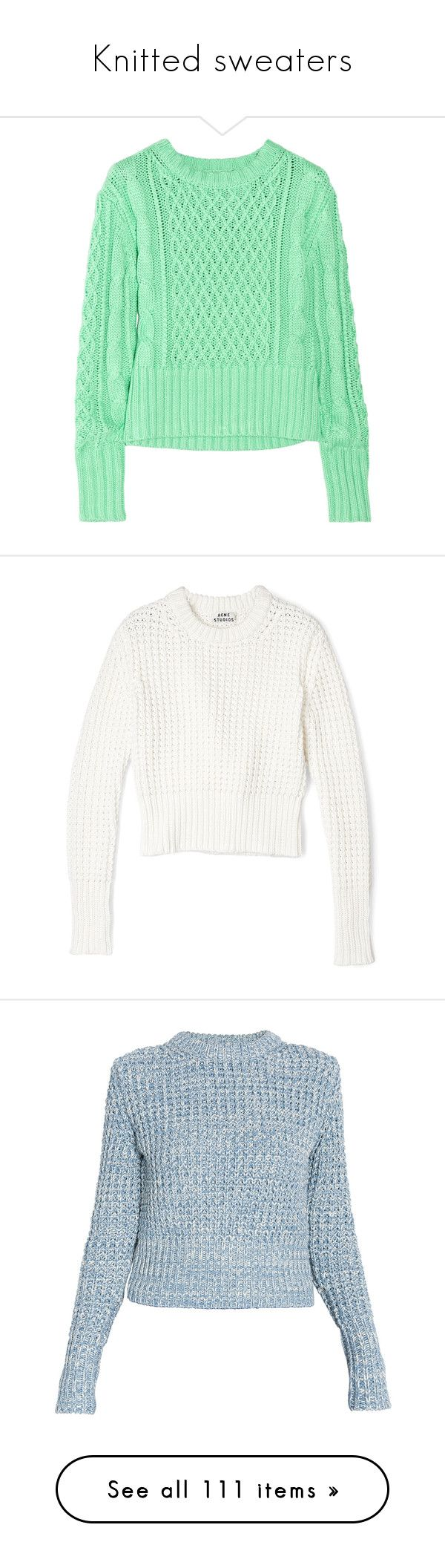 """Knitted sweaters"" by mars ❤ liked on Polyvore featuring sweaters, knitted, knittedsweaters, tops, shirts, jumpers, green cable knit sweater, mint green top, green shirt and mint shirt"
