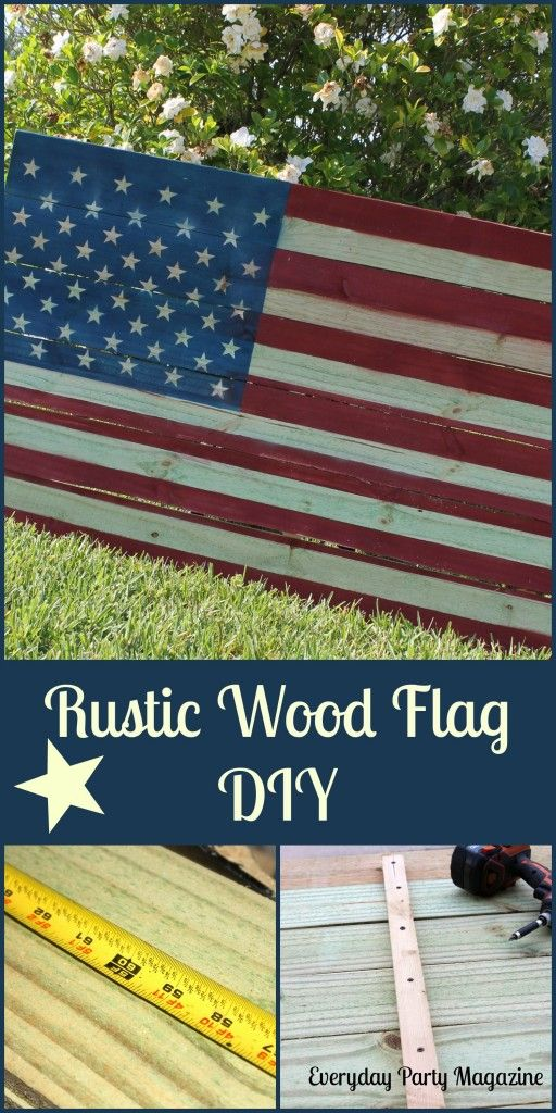 Everyday Party Magazine Rustic Wood Flag DIY- looks like a Pottery Barn item