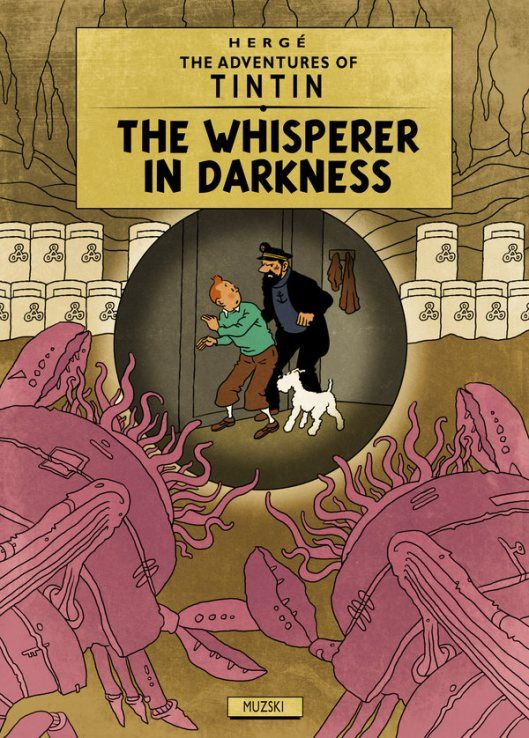 Les aventures de Tintin au pays de Lovecraft