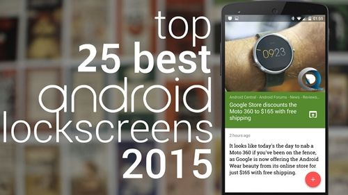 Top 25 Best Android Lock Screen 2015 (New) - http://www.qdtricks.org/best-android-lock-screen/