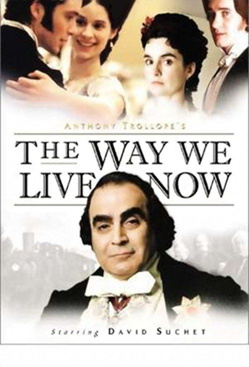 Watch The Way We Live Now Full Episode HD Streaming Online Free  #TheWayWeLiveNow #tvshow #tvseries (The Way We Live Now is a 2001 four-part television adaptation of the Anthony Trollope novel The Way We Live Now. The serial was first broadcast on the BBC and was directed by David Yates, written by Andrew Davies and produced by Nigel Stafford-Clark. David Suchet starred as Auguste Melmotte, with Shirley Henderson as his daughter Marie, Matthew Macfadyen as Sir Felix Carbury, Cillian Murphy…