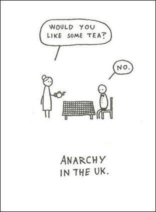 Anarchy! U.K. style