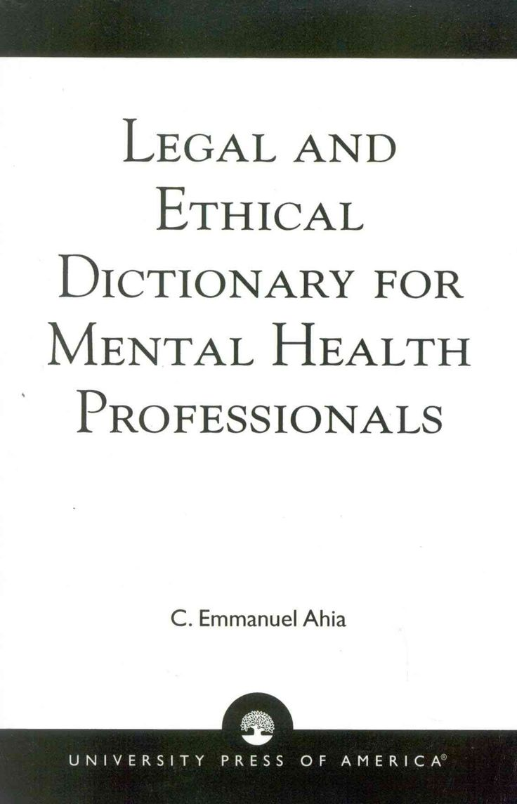 Precision Series Legal and Ethical Dictionary for Mental Health Professionals