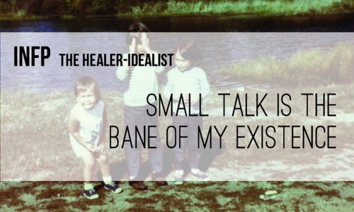 Small talk is the bane of my existence. #INFP #MBTI #Introvert