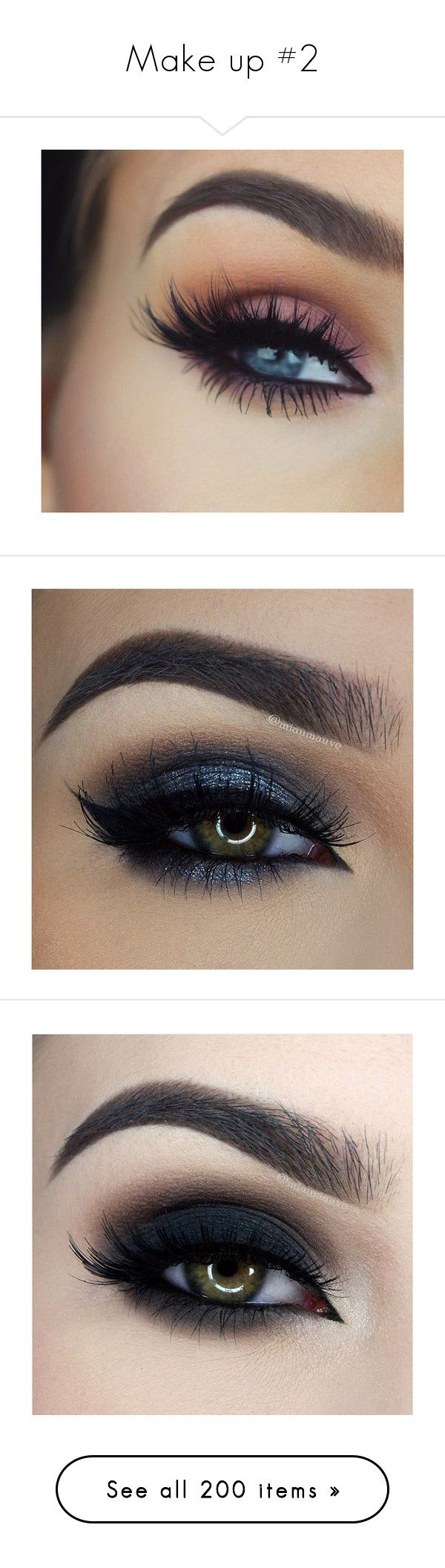 """""""Make up #2"""" by bvblunaticfringe ❤ liked on Polyvore featuring beauty products, makeup, eyes, beauty, nail care, nail treatments, nails, eye makeup, make and eyebrow cosmetics"""