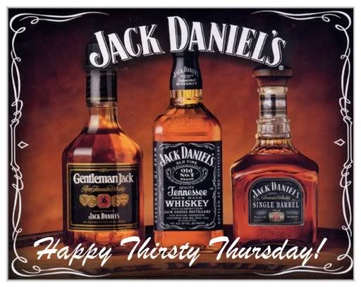Happy Thirsty Thursday, Thursday, MySpace Comments, Jack Daniels