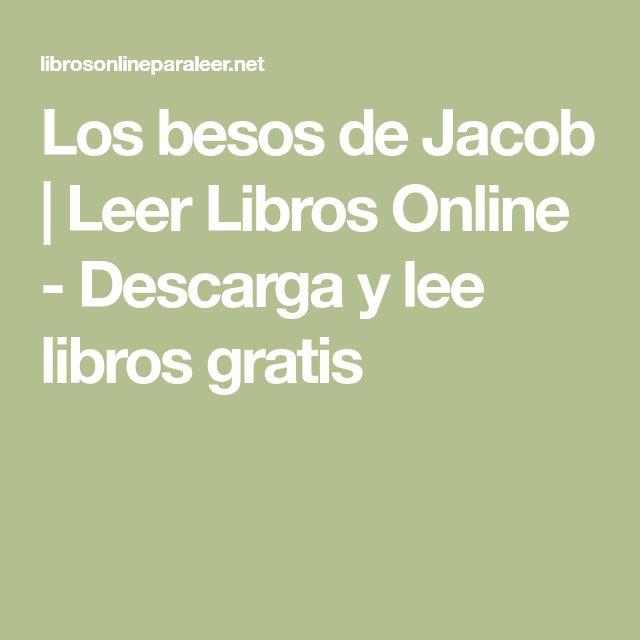 Los besos de Jacob | Leer Libros Online - Descarga y lee ...