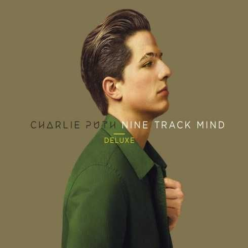 Charlie Puth  Nine Track Mind (Deluxe Edition) Latest Music