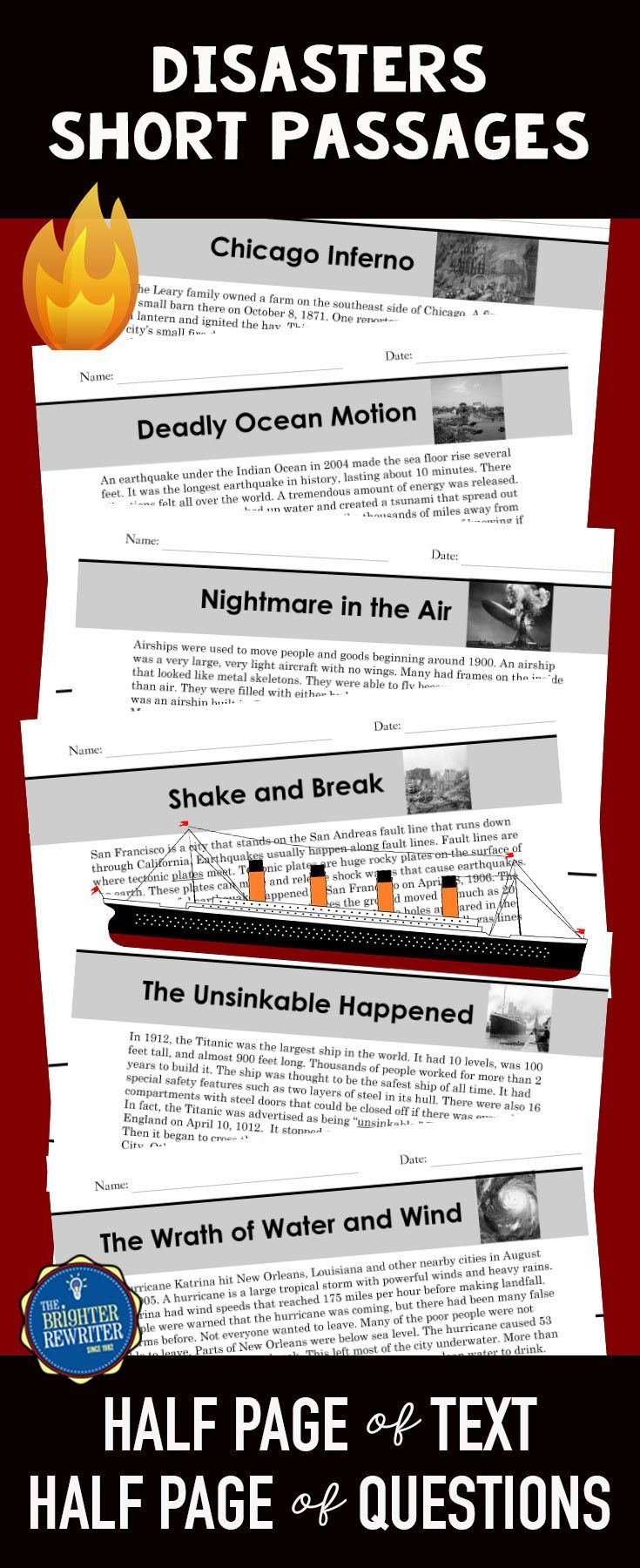 These 6 nonfiction mini-passages have a paragraph of informational text and 4 multiple-choice comprehension questions on one page. The paragraph topics are different historical disasters, including the great Chicago fire, the San Francisco earthquake, the sinking of the Titanic, the explosion of the Hindenburg, the Boxing Day Tsunami, and Hurricane Katrina. Great way to integrate reading and social studies!